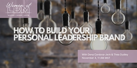 How to Build Your Personal Leadership Brand tickets