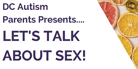 Let's Talk About Sex!  Sexuality Education & Developmental Disabilities tickets