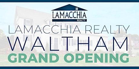 Lamacchia Realty Waltham Grand Opening tickets
