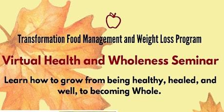 Transformation Health & Wholeness Seminar tickets