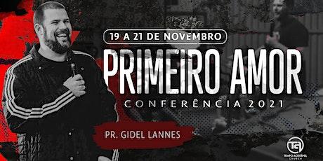 CONFERÊNCIA PRIMEIRO AMOR ingressos