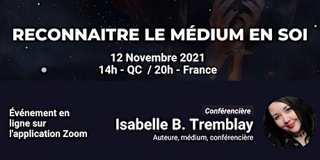 Conférence - Reconnaitre le médium en soi billets