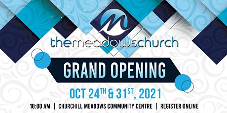 The Meadows  Grand Opening  October 31st tickets