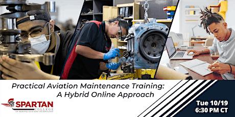 Practical Aviation Maintenance Training: A Hybrid Online Approach tickets