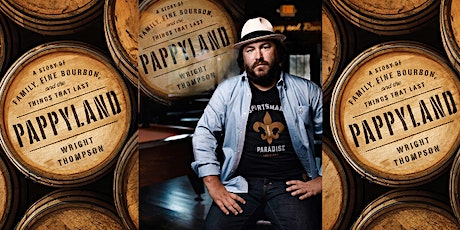 Pappyland -- Book Signing and Bourbon Tasting with Wright Thompson tickets