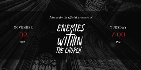 Enemies Within: The Church Film Premiere tickets