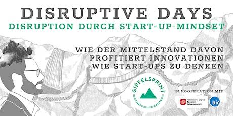 Disruptive Days - Disruption durch Start-up-Mindset billets