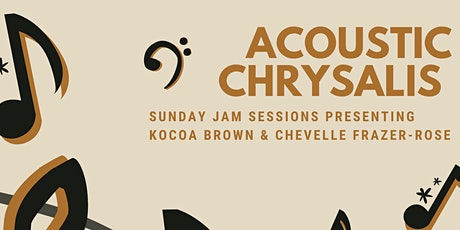 Soul Sunday Jam Session Featuring Kocoa Brown & Chevelle Frazer - Rose tickets