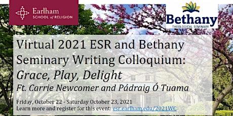 Virtual ESR 2021 Writing Colloquium: Grace, Play, Delight tickets
