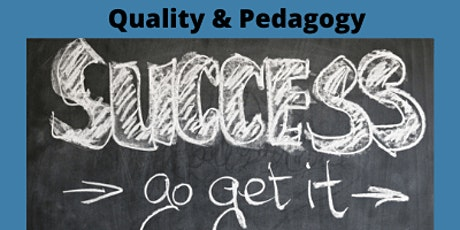 Quality and Pedagogy-What does it look like now? Series #3 -Part 1 of 2 tickets
