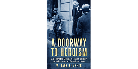 Richard Stern - A Doorway to Heroism with author W. Jack Romberg tickets