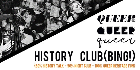 QUEER HISTORY CLUB (BING!) - Volume #1 tickets