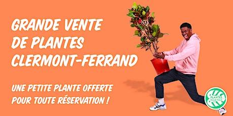 Grande Vente de Plantes - Clermont-Ferrand tickets