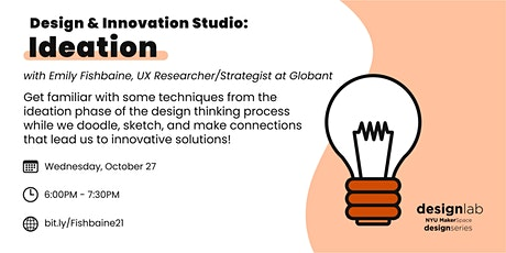 Design and Innovation Studio: Ideation tickets