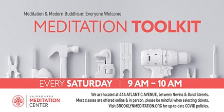 Meditation Toolkit: Saturdays in November (HYBRID) tickets