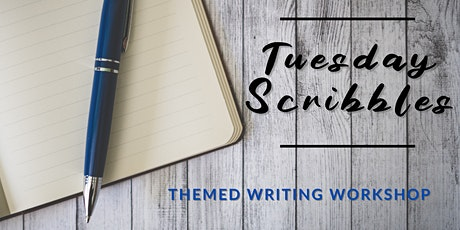 Tuesday Scribbles: Themed Writing Workshop tickets
