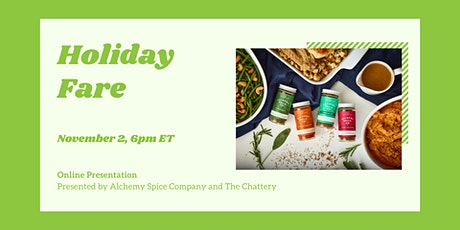 Holiday Fare with Alchemy Spice Company - ONLINE CLASS tickets