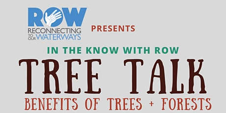 Tree Talk: Benefits of Trees + Forests for our Neighborhoods and Waterways tickets