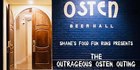 Shane's Food Fun Runs Presents: The Outrageous Osten Outing tickets