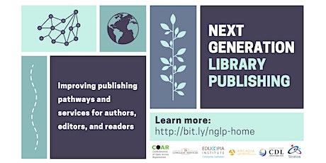 Next Generation Library Publishing Community Forum tickets