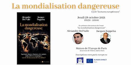 """""""La mondialisation dangereuse"""" billets"""