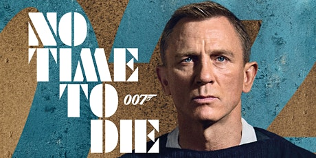 No Time to Die (12A) tickets