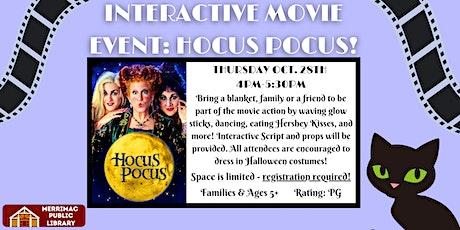 Interactive Movie Night: Hocus Pocus! tickets