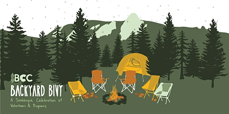 BCC's Backyard Bivy : A Soiréesque  Celebration of Volunteers and Programs tickets