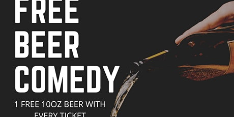 FREE BEER COMEDY tickets
