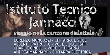 Istituto Tecnico Jannacci  - viaggio nella canzone dialettale biglietti