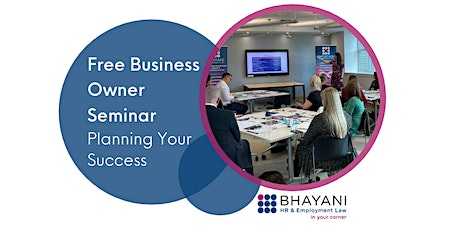 Free Business Owner Seminar - Planning Your Success tickets