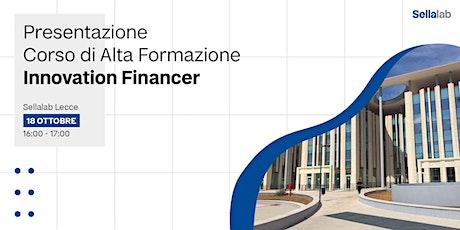 Presentazione Corso di Alta Formazione Innovation Financer biglietti