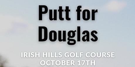 Putt for Douglas tickets