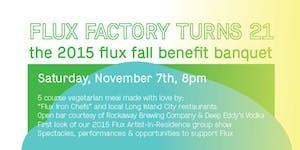 Flux Factory Turns 21: Flux Fall Benefit Banquet