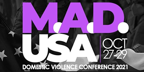 M.A.D. USA, Inc. 2021 Domestic Violence Conference tickets
