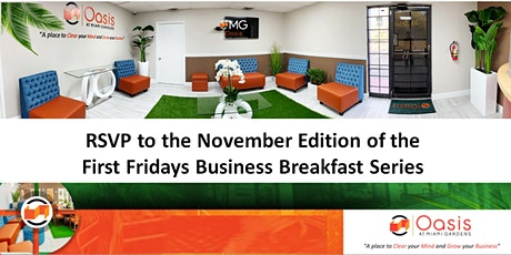 First Friday Business Breakfast at Oasis at Miami Gardens tickets
