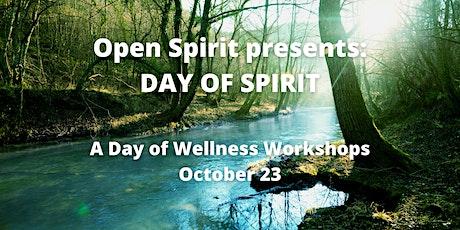 Day of Spirit: Wellness Workshops tickets