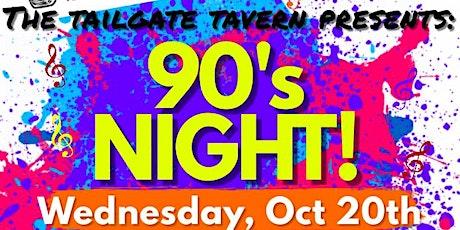 90's Night at Tailgate Tavern tickets
