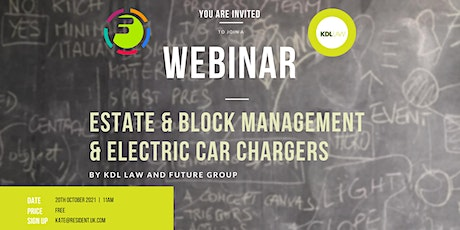 Estate & Block Management & Electric Car Chargers tickets