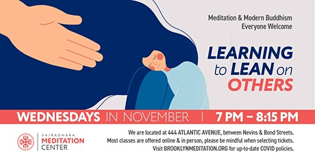 Learning to Lean on Others: Wednesdays in November (HYBRID) tickets