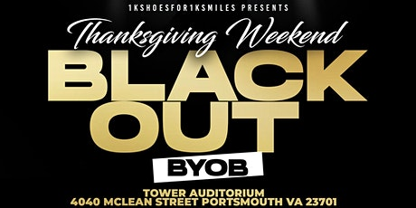 Thanksgiving Weekend BLK OUT BYOB tickets