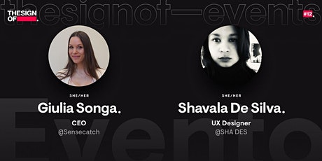 #12 thesignof — events // Giulia Songa & Shavala De Silva biglietti
