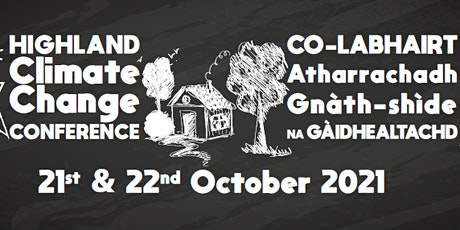 The Highland Climate Change Conference - DAY 1 tickets