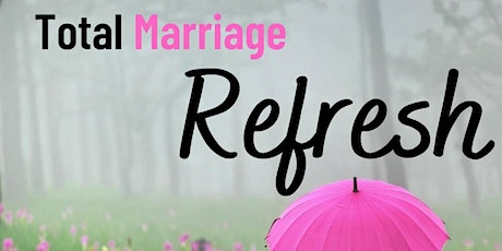 Total Marriage Refresh- Denver, CO tickets