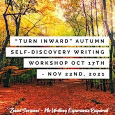 "Self-Discovery Through Creative Writing (Workshop) - ""Turn Inward"" **Monday tickets"