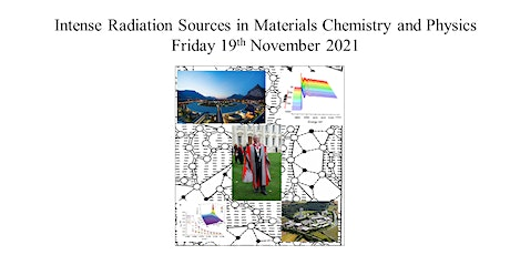 Intense Radiation Sources in Materials Chemistry and Physics tickets