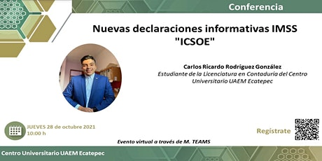 """Nuevas declaraciones informativas IMSS """"ICSOE"""" tickets"""