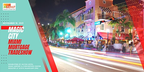 MIAMI ANNUAL MORTGAGE CONVENTION 2021 SPONSORED BY UWM tickets