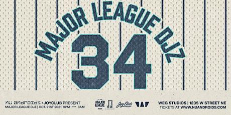 Nü Androids & Joy Club present: Major League Djz (21+) tickets