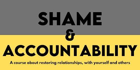 Shame & Accountability tickets